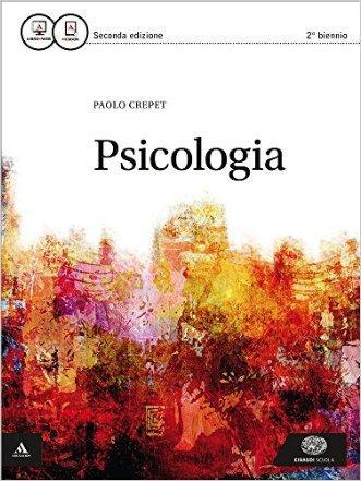 Psicologia. Per le S...