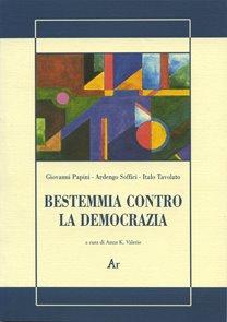 Bestemmia contro la democrazia