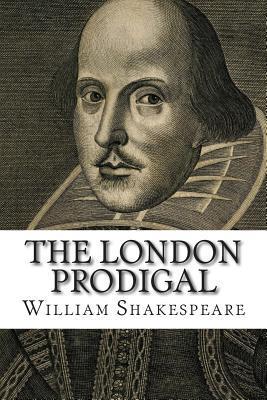 The London Prodigal