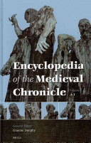 Encyclopaedia of the Medieval Chronicle: J-Z