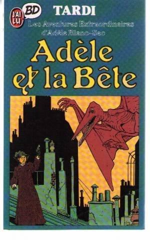 Adele et la bete