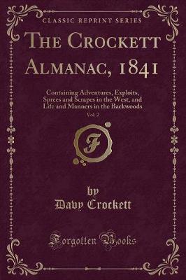 The Crockett Almanac, 1841, Vol. 2