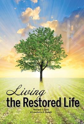 Living the Restored ...