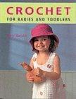 Crochet for Babies a...