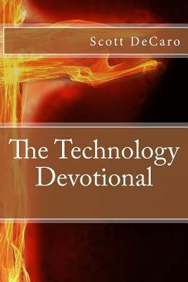 The Technology Devotional
