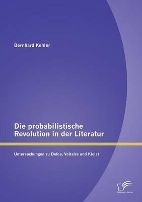 Die probabilistische Revolution in der Literatur