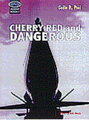 Cherry Red and Dangerous