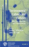 Environmental Colloids and Particles