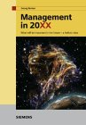 Management in 20XX. What will be important in the Future - a holistic view