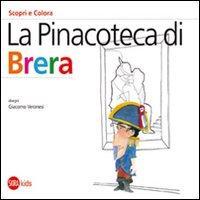 La Pinacoteca di Brera. Scopri e colora. Edizione Italiana