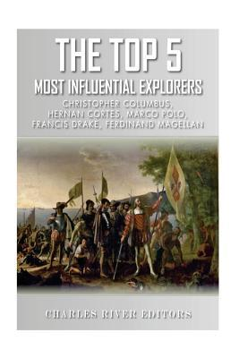 The Top 5 Most Influential Explorers