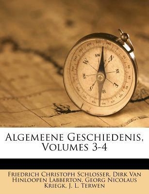 Algemeene Geschiedenis, Volumes 3-4