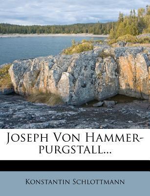 Joseph Von Hammer-Purgstall, 1897