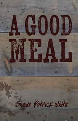 A Good Meal