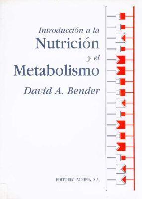 Introducción a la nutrición y el metabolismo