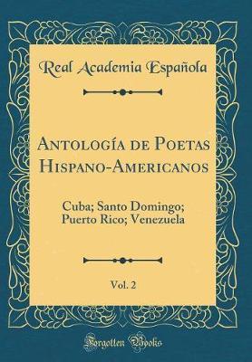 Antología de Poetas Hispano-Americanos, Vol. 2