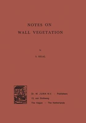 Notes on Wall Vegetation
