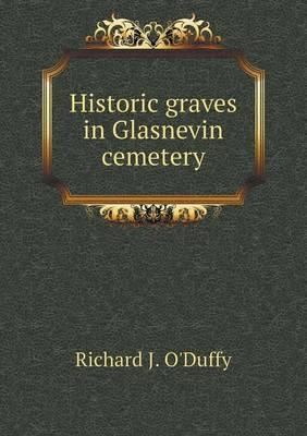 Historic Graves in Glasnevin Cemetery