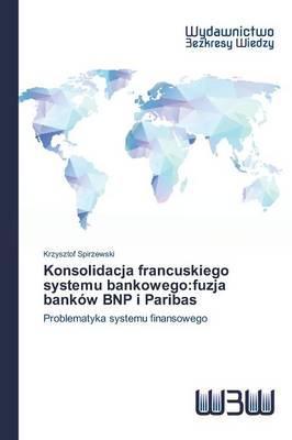 Konsolidacja francuskiego systemu bankowego
