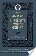 The Journals of Charlotte Forten Grimk鈋