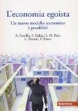 L'economia egoista Atti del Convegno (Roma, 25 novembre 2011)