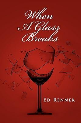 When a Glass Breaks