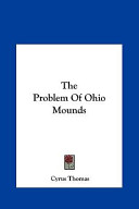 The Problem of Ohio Mounds