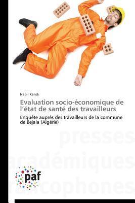 Évaluation Socio-Economique de l Etat de Sante des Travailleurs