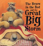 The Bears in the Bed and  Great Big Storm