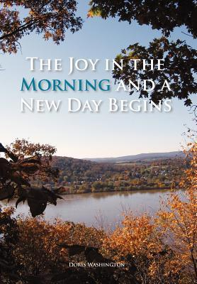 The Joy in the Morni...