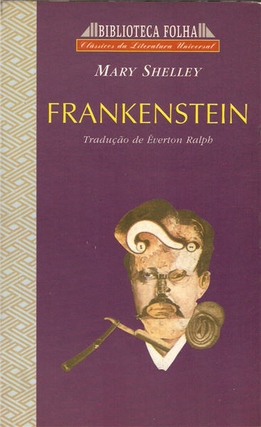 Frankenstein ou O Moderno Prometeu