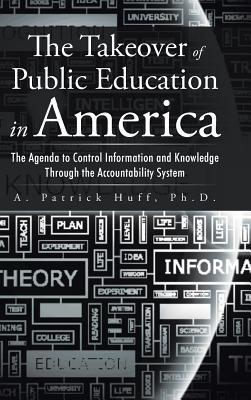 The Takeover of Public Education in America