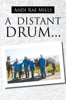 A Distant Drum
