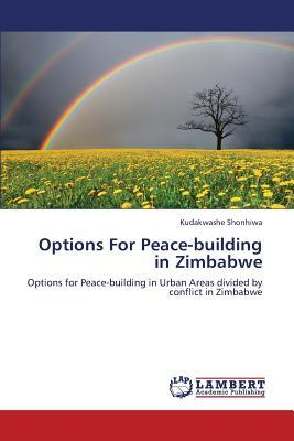 Options For Peace-building in Zimbabwe
