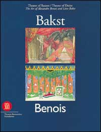 The Art of Alexandre Benois & Leon Bakst