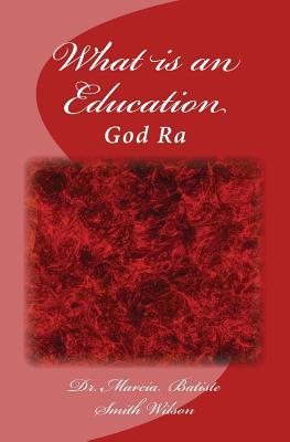 What Is an Education