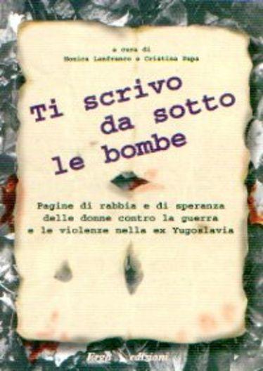 Ti scrivo da sotto le bombe