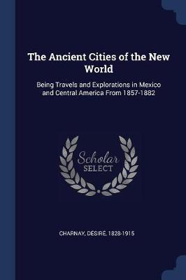 The Ancient Cities of the New World