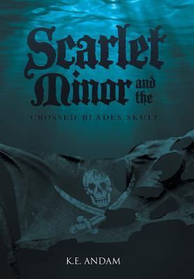 Scarlet Minor and the Crossed Blades Skull