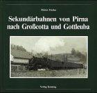 Sekundärbahnen von Pirna nach Grosscotta und Gottleuba