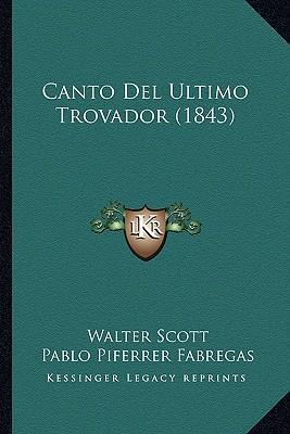 Canto del Ultimo Trovador (1843)