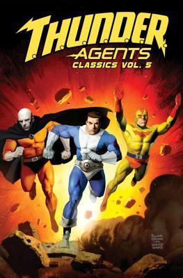 T.H.U.N.D.E.R. Agents Classics 5