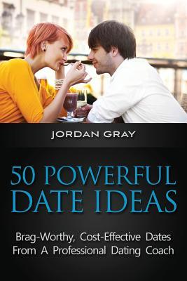 50 Powerful Date Ideas