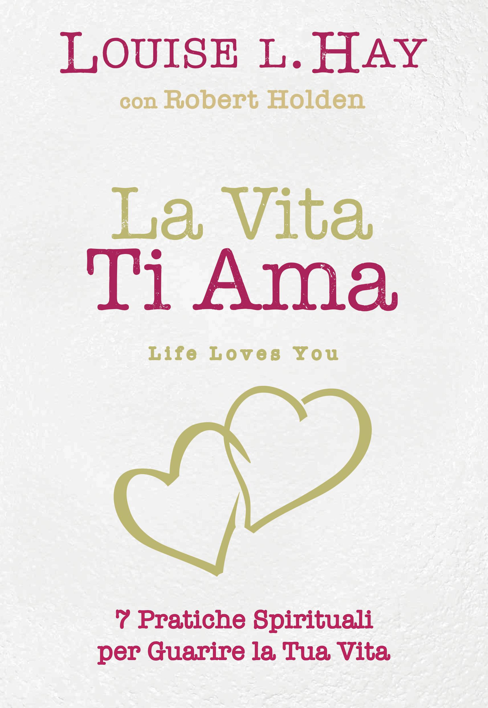 La vita ti ama