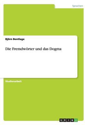 Die Fremdwörter und das Dogma