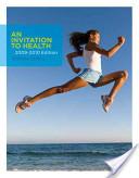 An Invitation to Health 2009-2010 Edition