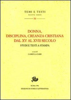 Donna, disciplina, creanza cristiana dal XV al XVII secolo