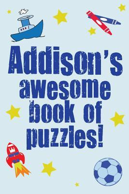 Addison's Awesome Book of Puzzles!