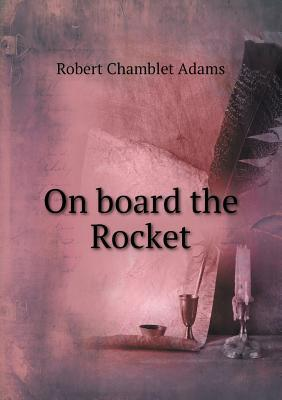 On Board the Rocket