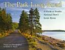 The Park Loop Road